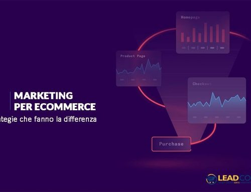 Marketing per eCommerce, le strategie che fanno la differenza